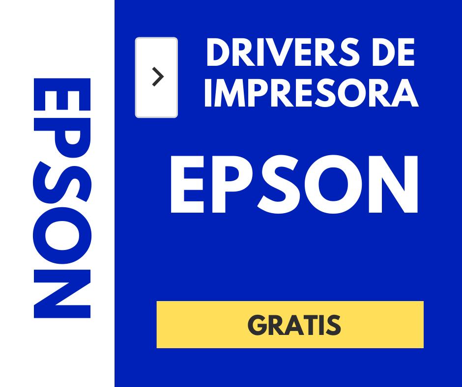 DRIVERS PARA IMPRESORA EPSON - CONTROLADORES GRATIS- drivers de Impresor epson