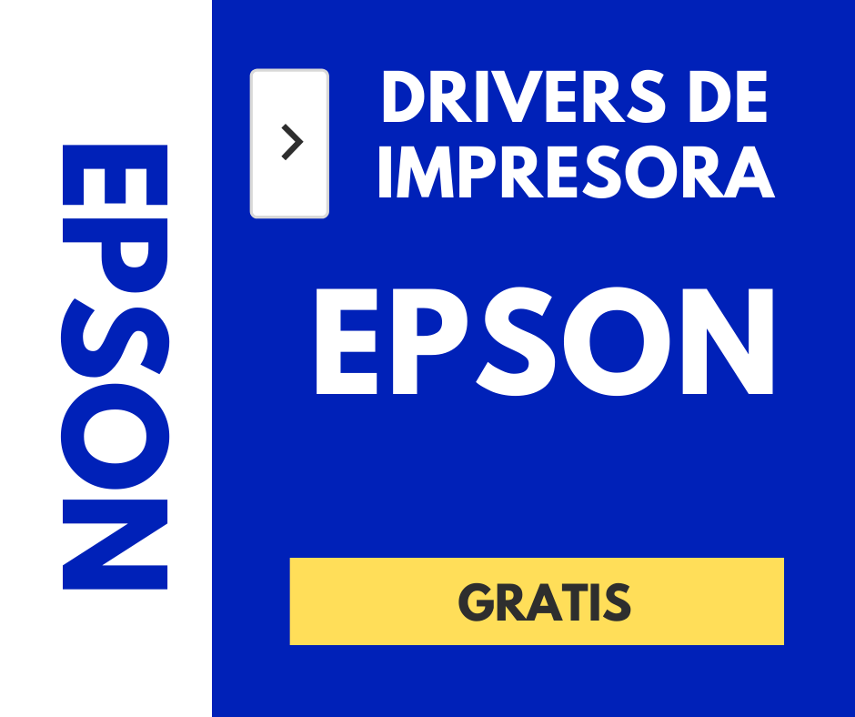 DRIVERS PARA IMPRESORA EPSON - CONTROLADORES GRATIS