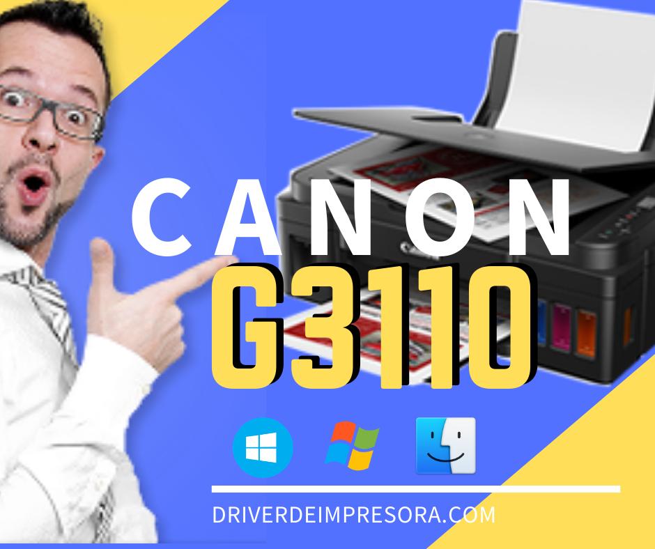 Descargar Driver Canon G3110 Series Para Instalar Impresora Y Escáner Pixma G3110