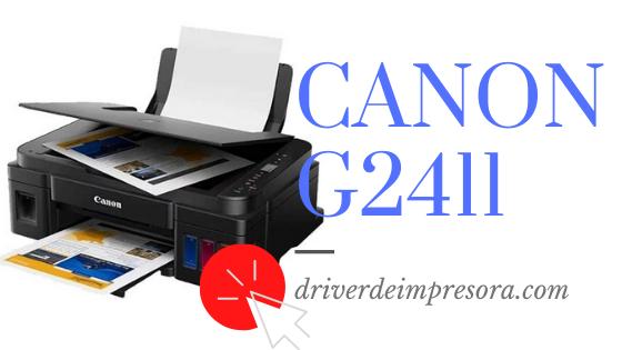 Descargar Driver Canon G2411 para Windows 10 8 7 vista xp