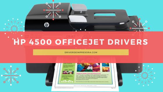 Driver HP Officejet 4500 Windows y Mac