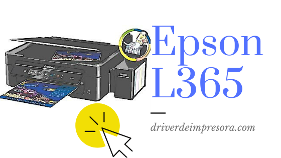 Descargar Driver Impresora Epson L365 Windows Mac Gratis
