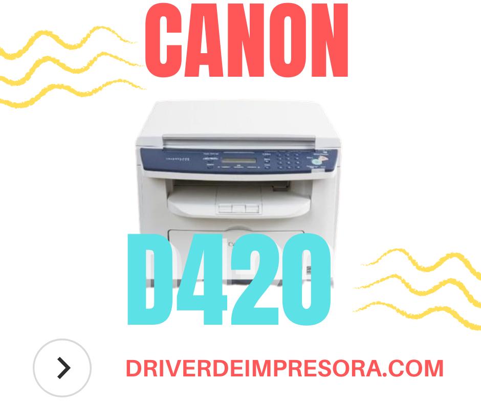 Sofware para Instalar Canon Imageclass D420 Driver > Canon > Constroladores
