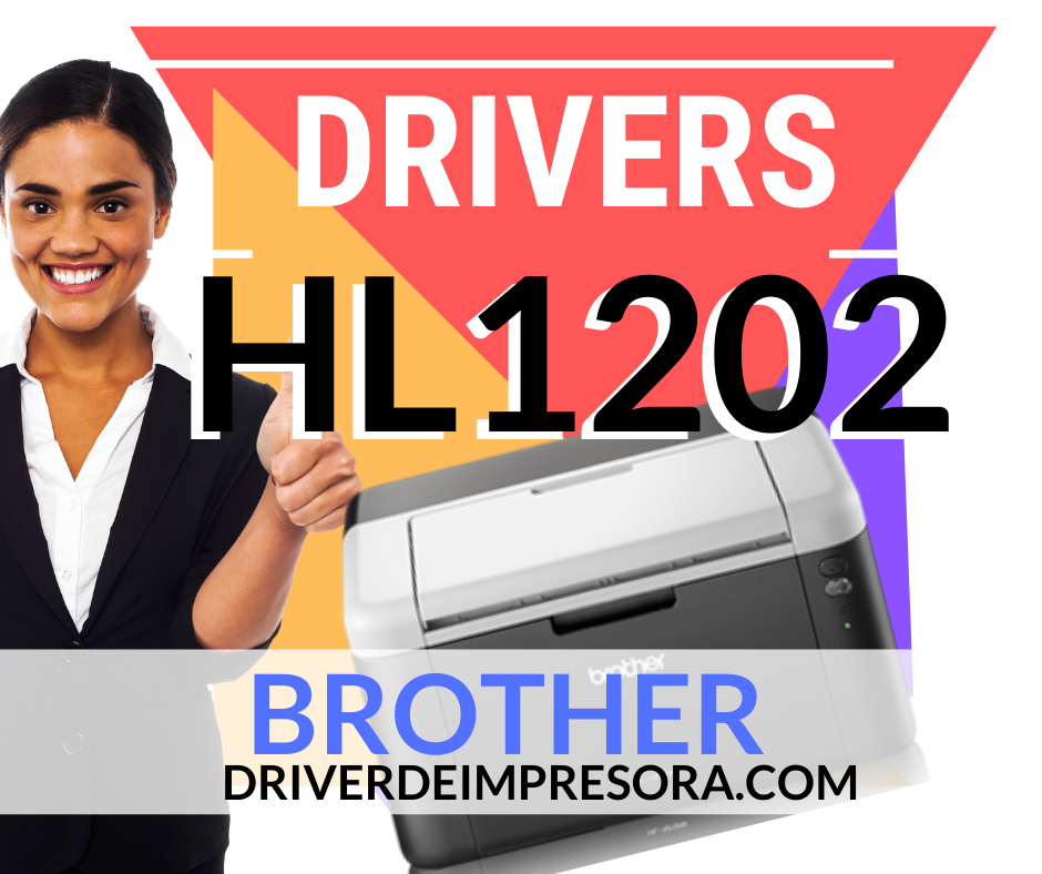 Descargar Instalador Driver Brother HL 1202 Windows 10 Mac