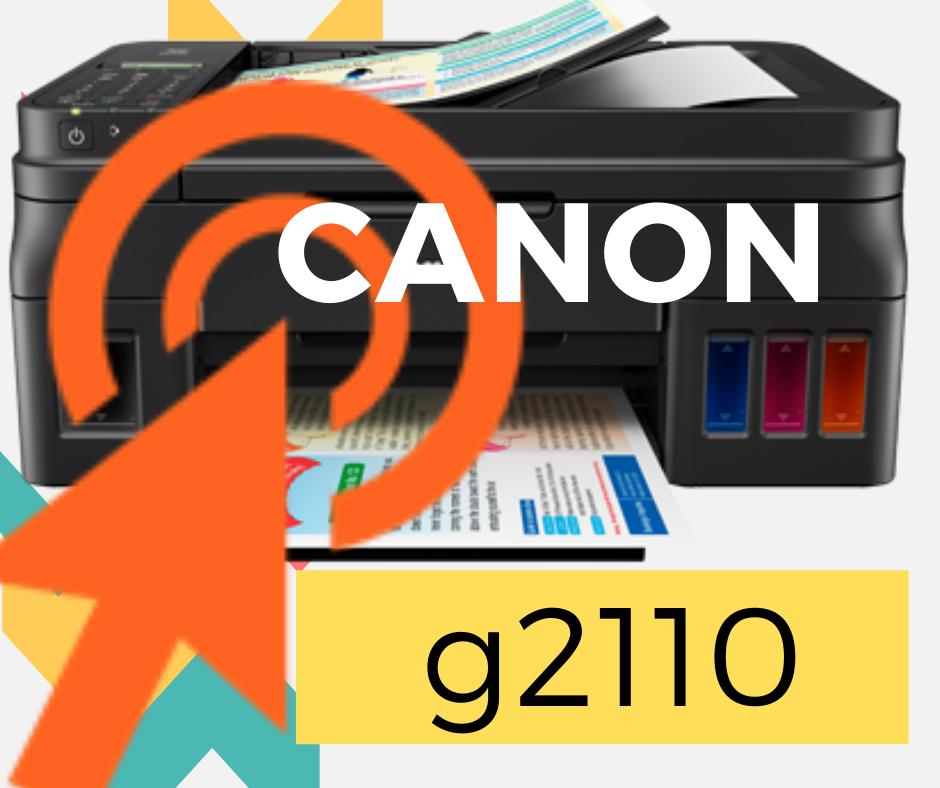 Driver para Impresora Canon G2110 - Controlador Gratis
