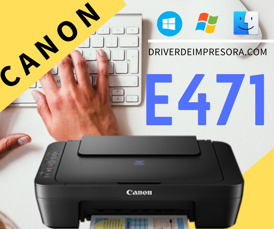 descargar programa de instalacion para impresor canon e471