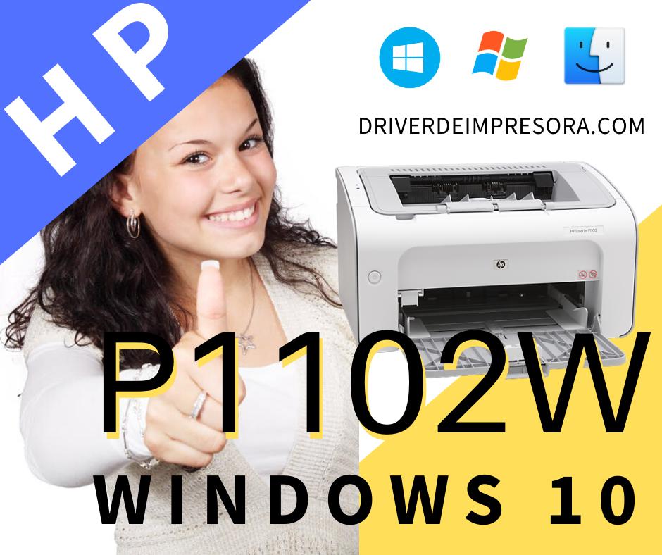 Instalador De  Driver Hp Laserjet P1102w Para Sistemas Windows 10