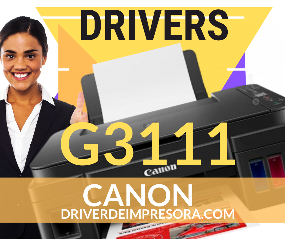 Instalador Driver Canon G3111 Windows MAC Impresora
