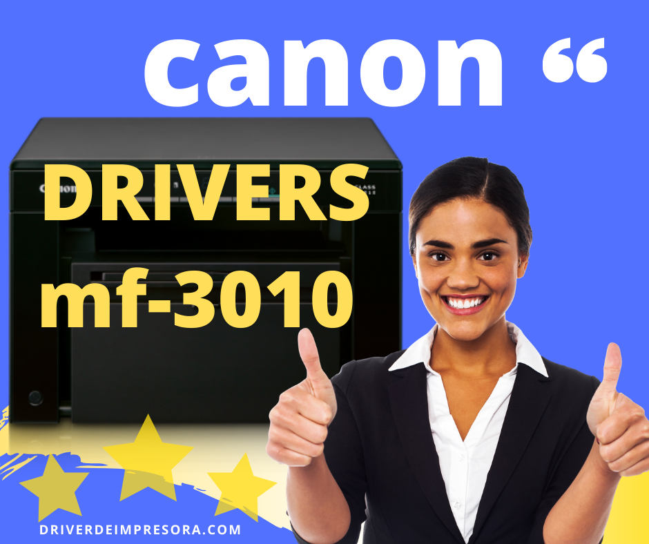 descargar driver mf3010 para impresora canon os  windows