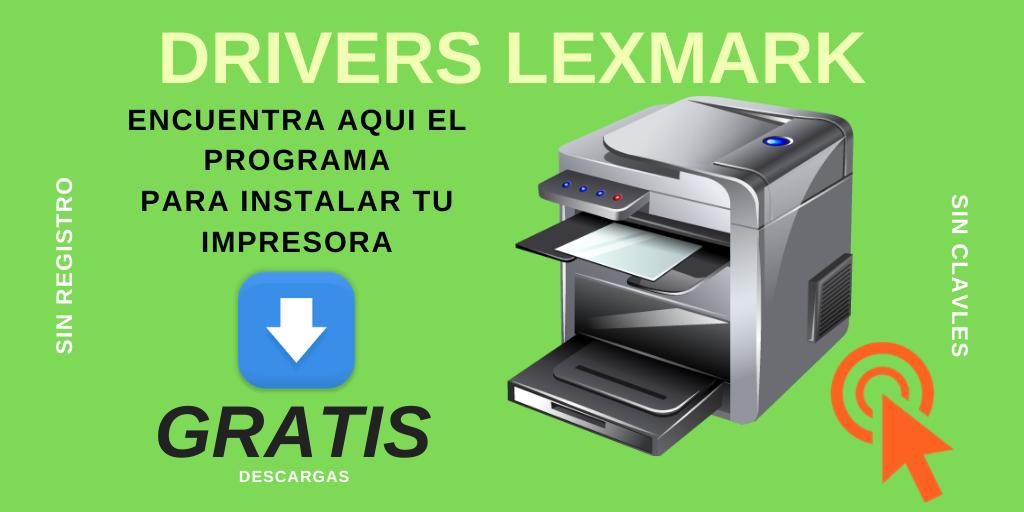 descargar drivers de impresora LEXMARK instaladores de controladores gratis